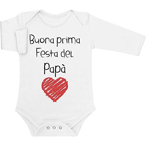 Buona Prima Festa del papà - Regalo per Il Padre Body Neonato Manica Lunga 3-6 Mesi Bianco