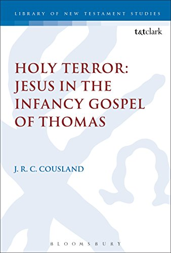 Holy Terror: Jesus in the Infancy Gospel of Thomas (The Library of New Testament Studies Book 560) (English Edition) -