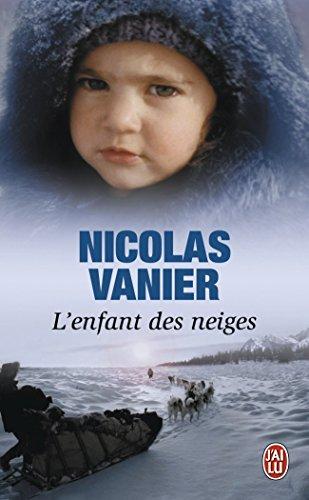 L'enfant des neiges par Nicolas Vanier