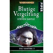 Blutige Vergeltung: WarhammerDie Vampire 3
