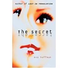 [(The Secret)] [by: Eva Hoffman]