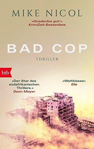 Bad Cop: Ein Kapstadt-Thriller (Die Kapstadt-Serie, Band 1)