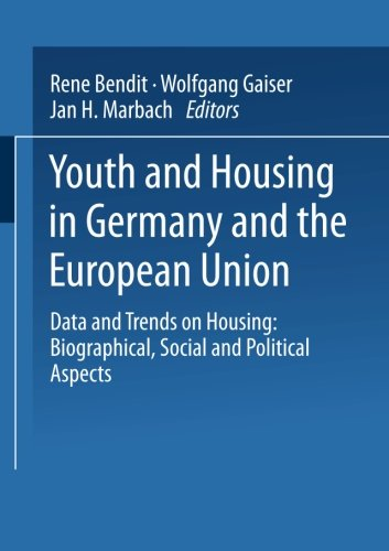 youth-and-housing-in-germany-and-the-european-union-data-and-trands-on-housing-biographical-social-a