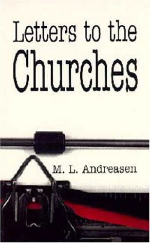 Letters to the churches by M. L Andreasen (1996-01-01)