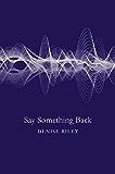 Say Something Back (English Edition)