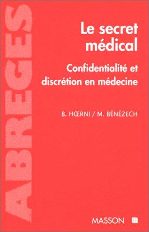 Le secret médical : Confidentialité et discrétion en médecine