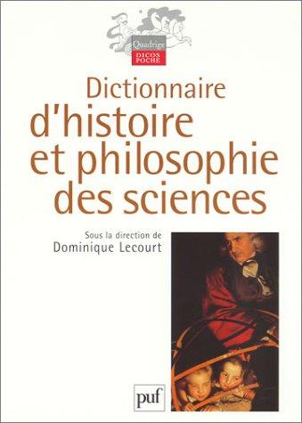 Dictionnaire d'histoire et philosophie des sciences par Dominique Lecourt