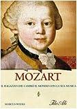 Image de Mozart. Il ragazzo che cambiò il mondo con la sua
