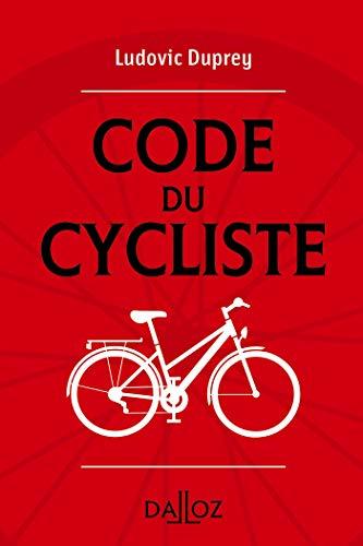 Le code du cycliste - 1ère édition par  Ludovic Duprey
