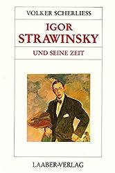 Große Komponisten und ihre Zeit, 25 Bde., Igor Strawinsky und seine Zeit