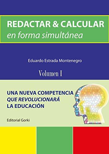 Redactar & Calcular en forma simultánea por Eduardo Estrada Montenegro