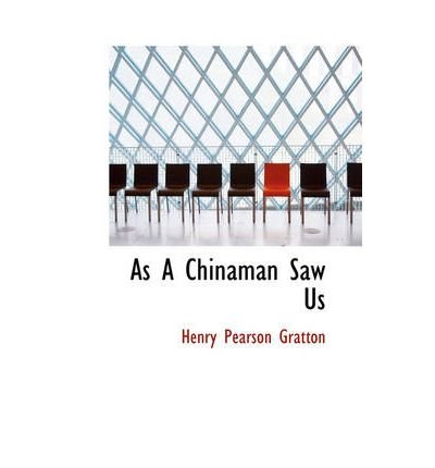 As A Chinaman Saw Us (Hardback) - Common