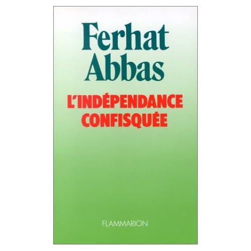 L'Indépendance confisquée : 1962-1978