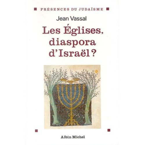 Les Eglises, diaspora d'Israël?
