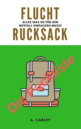 Fluchtrucksack: Die Packliste