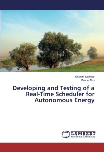 Developing and Testing of a Real-Time Scheduler for Autonomous Energy por Ghanim Mukhtar