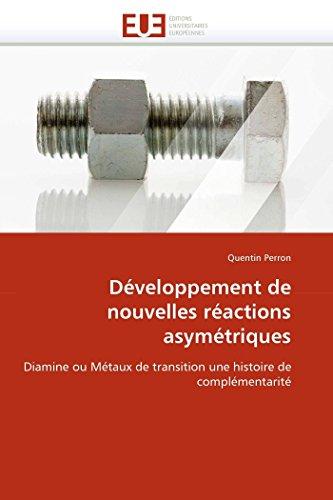 Développement de nouvelles réactions asymétriques par Quentin Perron
