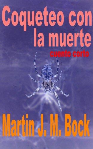 Coqueteo con la muerte (Spanish Edition)