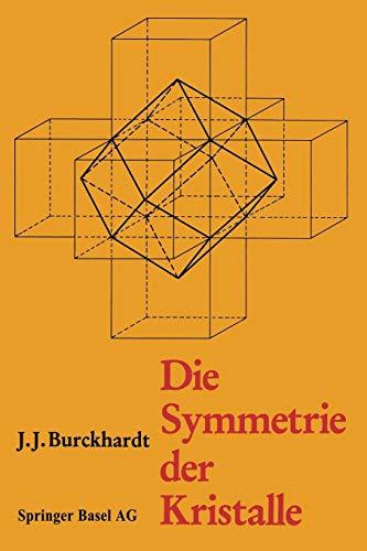 Die Symmetrie der Kristalle: Von René-Just Haüy zur Kristallographischen Schule in Zürich