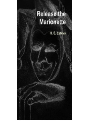 Release the Marionette (English Edition)