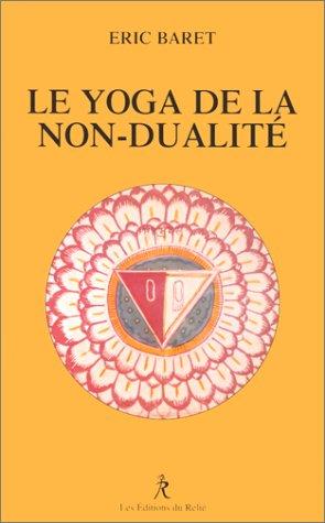 Le Yoga de la non-dualité