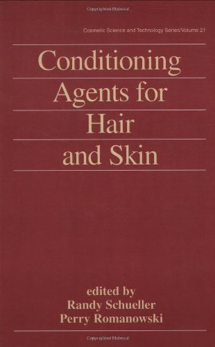 Conditioning Agents for Hair and Skin (Cosmetic Science & Technology Series) -