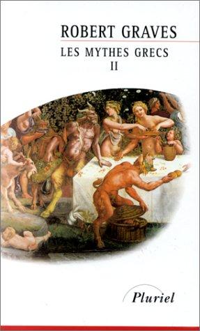 Les mythes grecs, tome 2