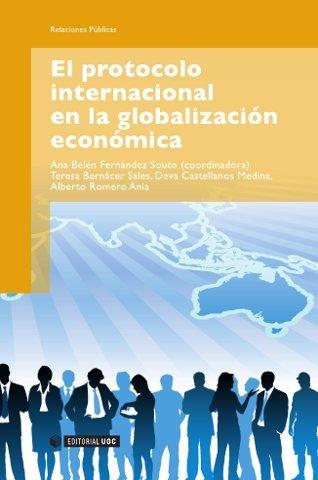 El protocolo internacional en la globalización económica (Manuales)