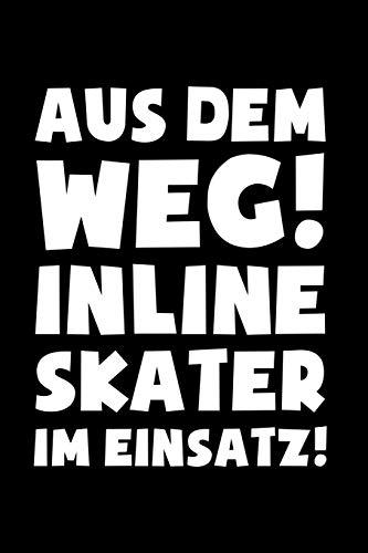Inline Skates: Inline Skater im Einsatz!: Notizbuch / Notizheft für Inliner Aggressive Skates Speedskates A5 (6x9in) liniert mit Linien -