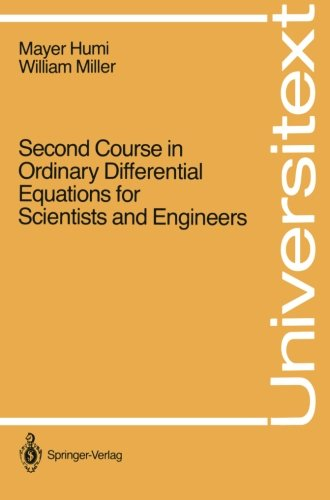 Second Course in Ordinary Differential Equations for Scientists and Engineers (Universitext)