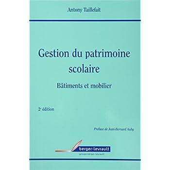 GESTION DU PATRIMOINE SCOLAIRE: BATIMENTS ET MOBILIER