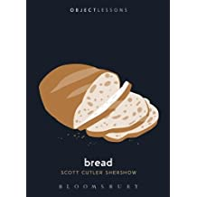 Bread (Object Lessons)