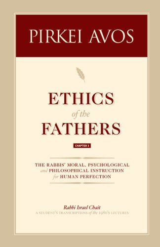 Pirkei Avos: Ethics of the Fathers (Ethics of the Fathers- Chap. 3, Band 3)