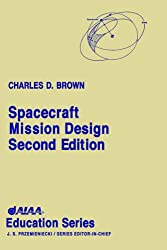 Spacecraft Mission Design (AIAA Education Series)