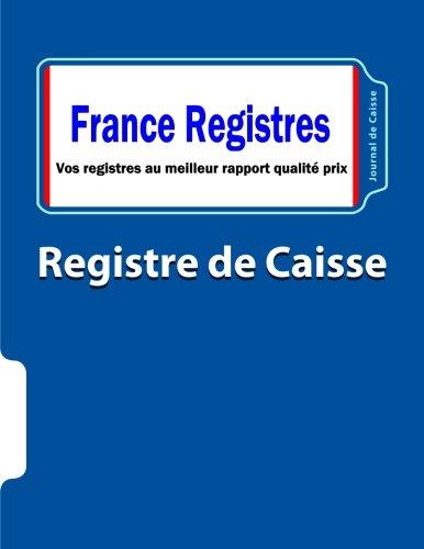 Livre Registre de Caisse: Journal de Caisse par Guillermic Philippe