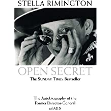 Open Secret: The Autobiography of the Former Director-General of MI5 by Stella Rimington (2002-09-01)