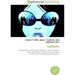 Lolicon: Romanization, Portmanteau, Shotacon, Vladimir Nabokov, Lolita, Ephebophilia, Kodomo no Jikan, Manga Burikko, Yukiru Sugisaki, Henmaru Machino