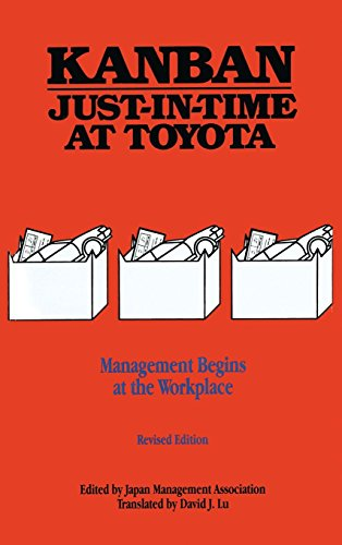 Kanban Just-in Time at Toyota: Management Begins at the Workplace by Japan Management Association (1-Apr-1986) Hardcover