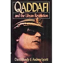 Qaddafi and the Libyan Revolution