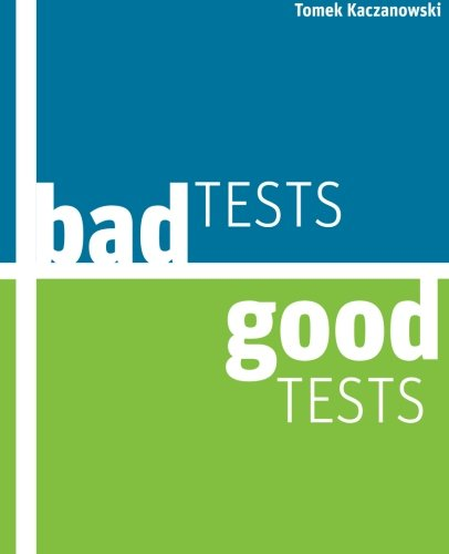 Bad Tests, Good Tests (Java-unit-tests)