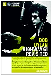 Legendary Sessions: Bob Dylan: Highway 61 Revisited (Legendary Sessions)
