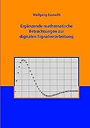 Ergänzende mathematische Betrachtungen zur digitalen Signalverarbeitung