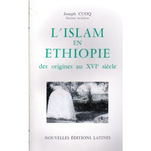 L'Islam en Éthiopie des origines au XVIe siècle