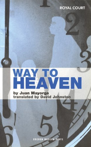 Way to Heaven (Oberon Modern Plays)