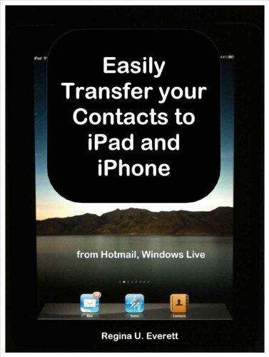 easily-transfer-your-contacts-to-ipad-and-iphone-from-hotmail-windows-live-mail-english-edition