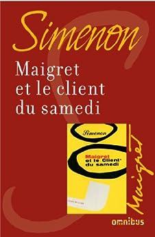 Maigret et le client du samedi par [SIMENON, Georges]