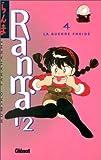 Ranma 1/2, tome 4 : La Guerre froide