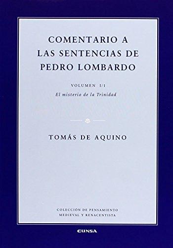 Comentario a las sentencias de Pedro Lombardo I/1: El misterio de la Trinidad (Colección de pensamiento medieval y renacentista nº 35) por Tomás de Aquino