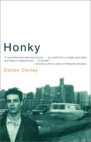 Honky by Dalton Conley (2001-09-18)