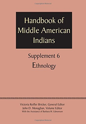 Supplement to the Handbook of Middle American Indians, Volume 6 by Victoria R. Bricker (2015-05-01)